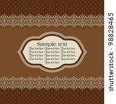 vintage card with lace  brown | Shutterstock .eps vector #98828465