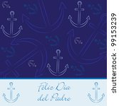 """Spanish hand drawn anchor """"Happy Father's Day"""" card in vector format. - stock vector"""