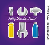 """Portuguese paper cut out """"Happy Father's Day"""" tool card in vector format. - stock vector"""