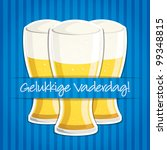 """Dutch """"Happy Father's Day"""" beer card in vector format. - stock vector"""