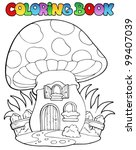 coloring book mushroom house  ... | Shutterstock .eps vector #99407039