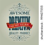vintage style premium quality | Shutterstock .eps vector #99407555