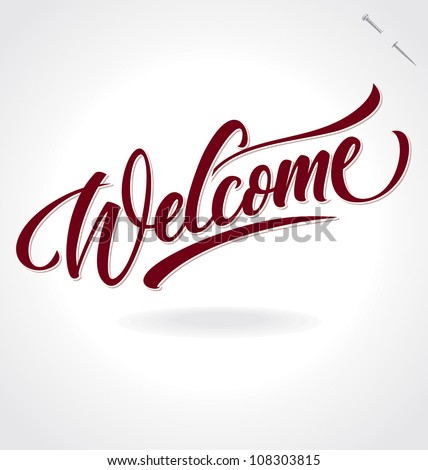 'welcome' hand lettering