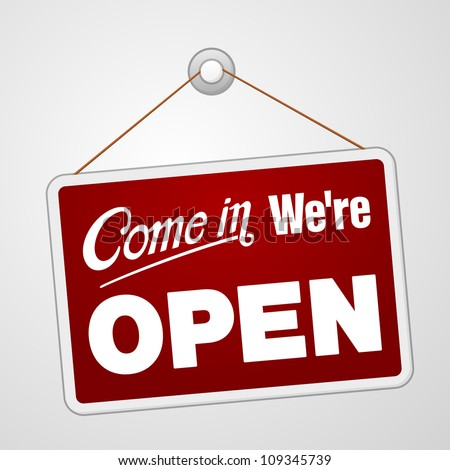 we are open sign   illustration