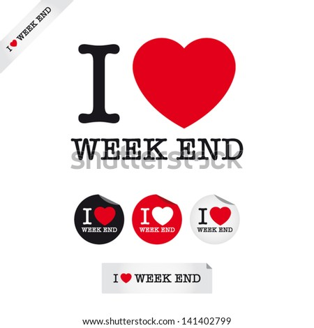 i love week end  font type with