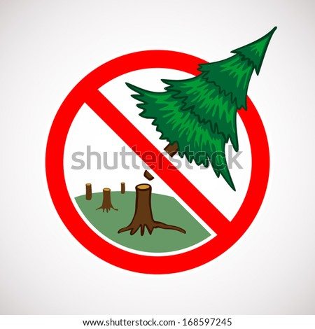 stop cutting down live trees
