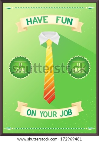 poster quote about job   have