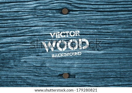 vector old dry blue toned wood