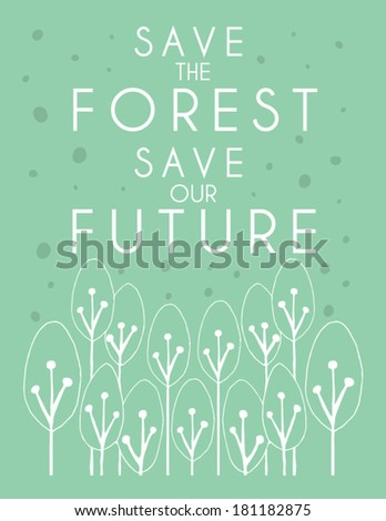 save the forest poster design