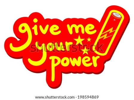 give me your power message