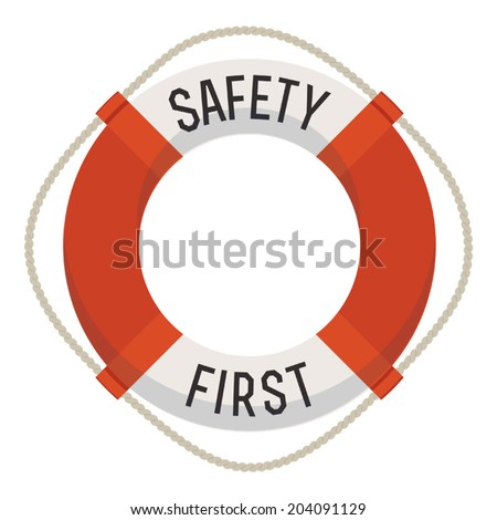 life ring with 'safety first'