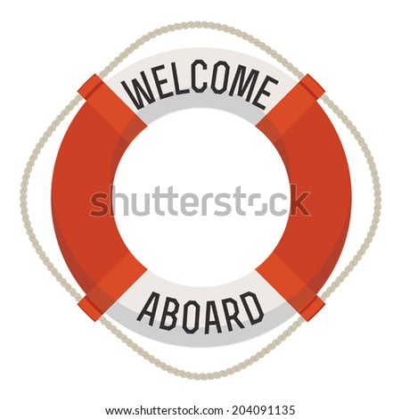life ring with 'welcome aboard'