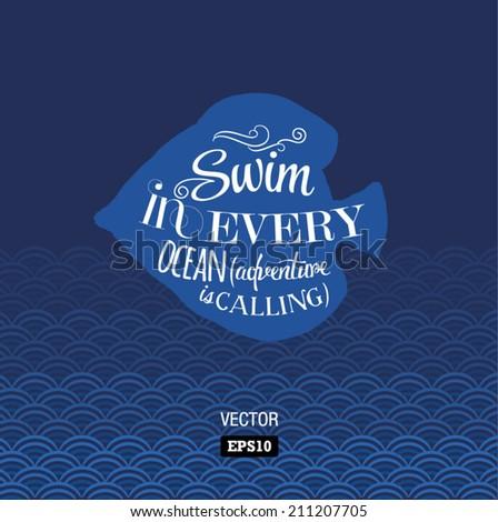 vector quote about ocean   swin