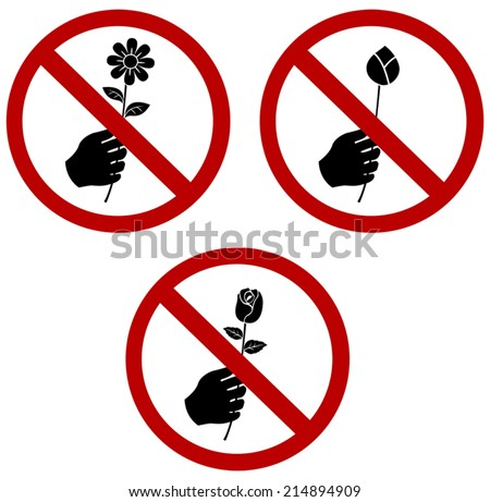 don't pick or give the flower