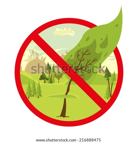 sign stop cutting down trees