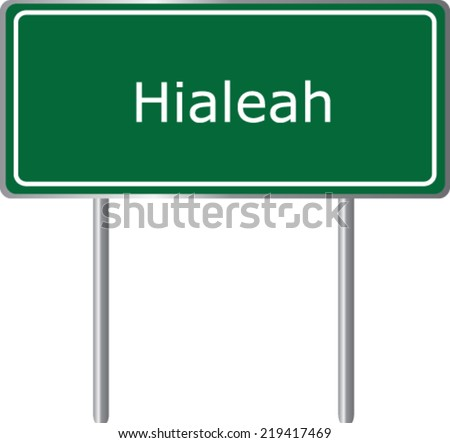 hialeah  florida   road sign