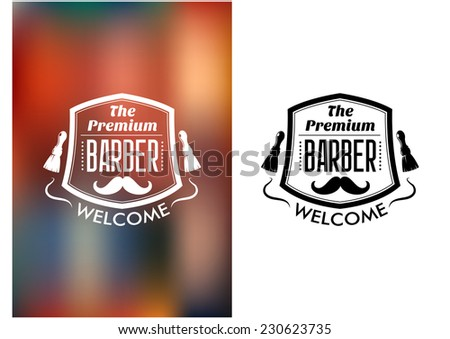 the premium barber welcome sign