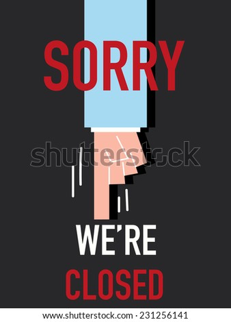 word sorry we're closed