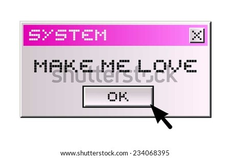 make me love computer message