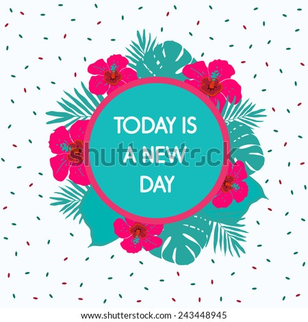 today is a new day
