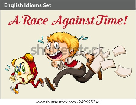 an idiom about a boy racing