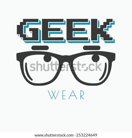 geek wearing glasses typography