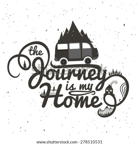 journey is my home vintage