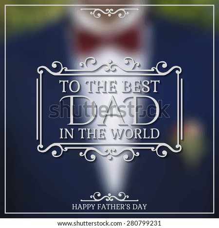 happy father's day poster to