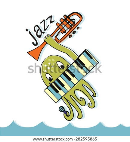 jazz music  octopus with