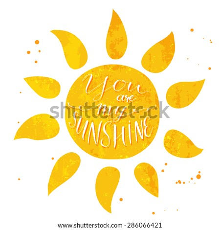 watercolor sun with text you