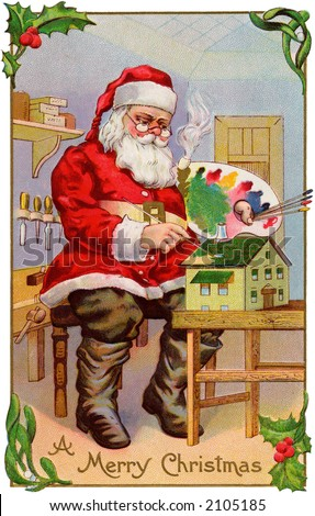 'A Merry Christmas' - Santa Claus in his workshop, painting a doll house - a circa 1915 vintage greeting card illustration. - stock photo