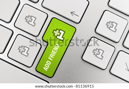 +1 Add Friend - social media concept on modern aluminum keyboard. - stock photo