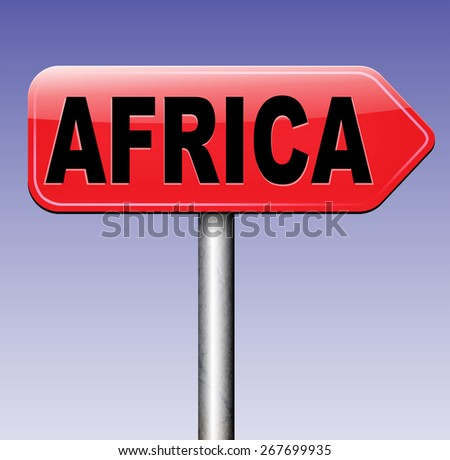 Africa continent tourism vacation and travel destination sign  - stock photo