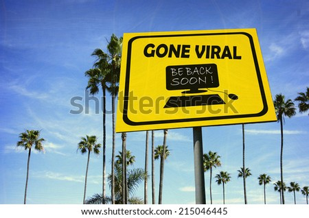 aged and worn vintage photo of gone viral sign at beach with palm trees                               - stock photo