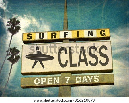 aged and worn vintage photo of surfing class sign                         - stock photo