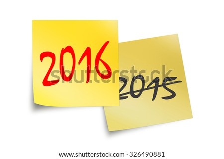 2016 and 2015 written on yellow sticky notes isolated on white