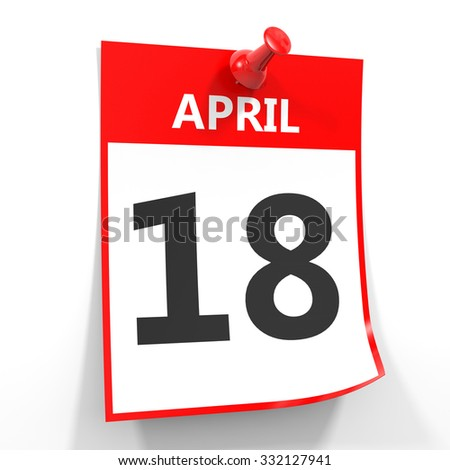 18 april calendar sheet with red pin on white background. Illustration.