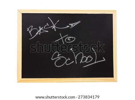 back to school written on the blackboard isolated on white background - stock photo