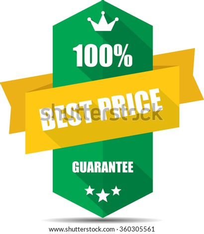 100% best price green Label, Sticker, Tag, Sign And Icon Banner Business Concept, Design Modern With Crown.  - stock photo