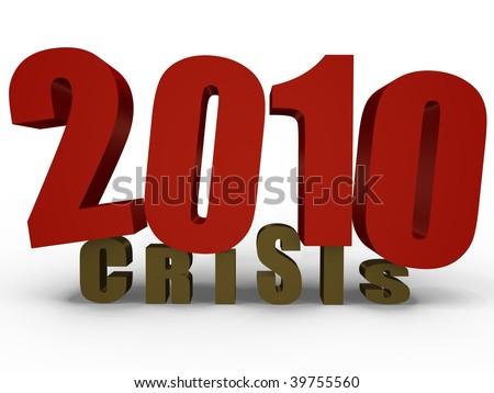 2010 blancing or crashing crisis? - 3D image - stock photo