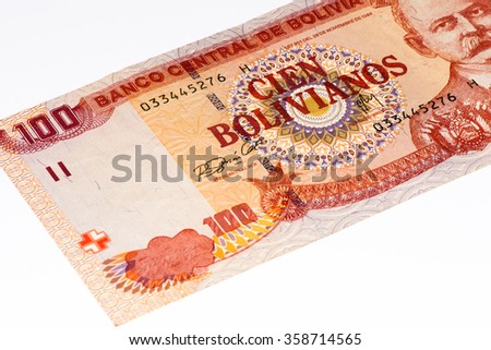 100 bolivianos bank note. Bolivianos is the national currency of Bolivia