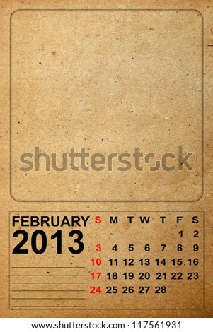 2013 Calendar, February on empty old paper
