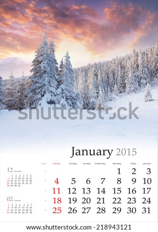 2015 Calendar. January. Beautiful winter landscape in the mountains.
