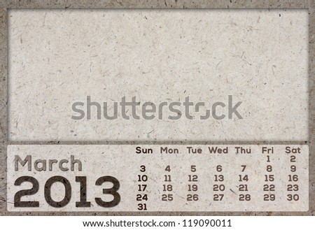 2013 Calendar (March) brown Texture Mulberry Paper. - stock photo