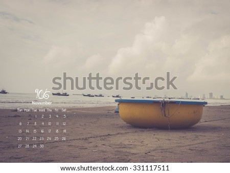 2016 Calendar. November. Local a basket boat at Fishing village Vietnam - stock photo