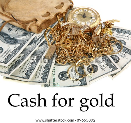 """""""Cash for gold"""" or """"Cash 4 Gold"""" a leather pouch filled with gold jewelry lays upon a pile of cash isolated on white with room for your text. represents CASH FOR GOLD business concepts - stock photo"""