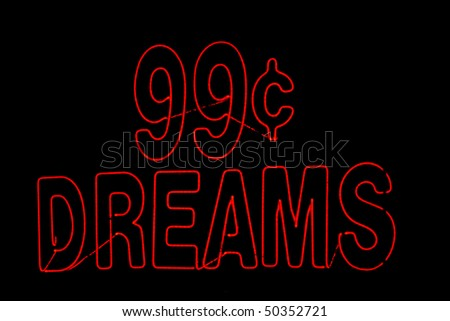 99 cent dreams in red neon - stock photo