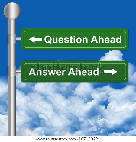 2 Choices With Question Ahead or Answer Ahead Highway Street Sign - stock photo