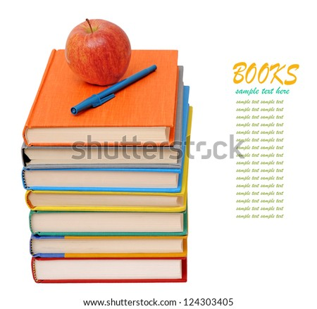 colorful books, apple and pen isolated on white background - stock photo