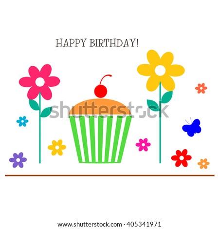 Cupcake and Flowers - Happy Birthday! - stock photo